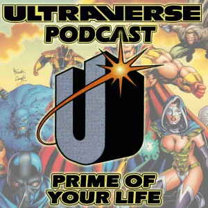 Ultraverse Podcast: Prime of Your Life
