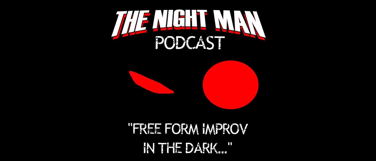 "The Night Man Podcast, Ep. 6: ""Ghosts"""