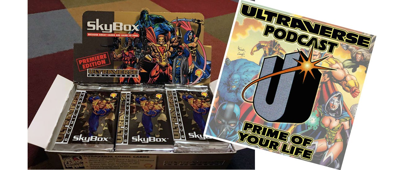 Ultraverse Podcast: Prime of Your Life, Episode 07 – Trading Cards Series 1